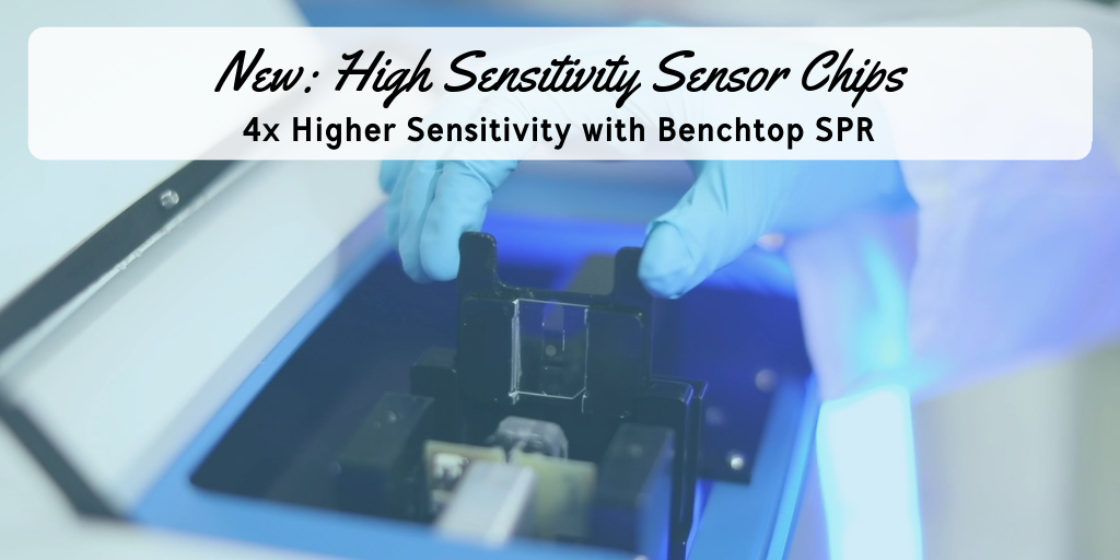 Improve Your SPR Data Quality by 4X with New High Sensitivity Sensors