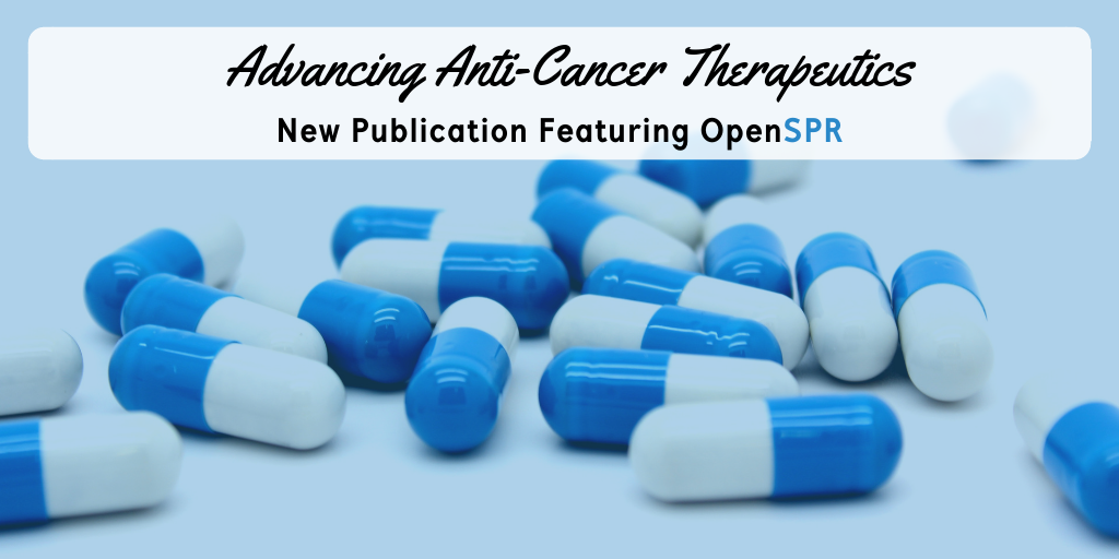 New Publication – OpenSPR Binding Data Advances Targeting Potential of Anti-Cancer Therapeutics