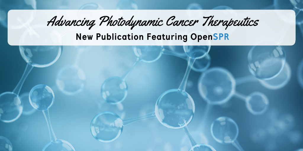 New Publication – OpenSPR Binding Data Advances Delivery Method of Photodynamic Cancer Therapeutics