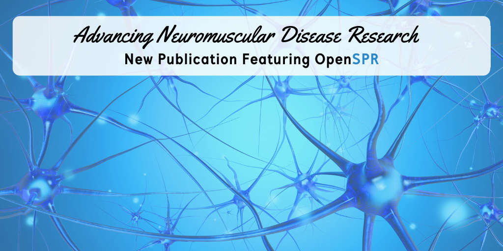 New Publication – Advancing Neuromuscular Disease Research with OpenSPR Binding Data